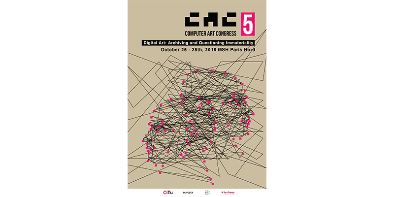 Call for papers, artworks, workshops, demos - The Computer Art Congress, Paris 2016 - deadline 13 March 2016