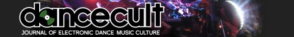 Dancecult: Journal of Electronic Dance Music Culture