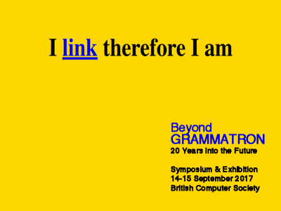 Beyond GRAMMATRON: CAS reception and symposium: London, 14/15 September 2017