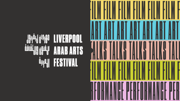 Liverpool Arab Arts Festival 2021